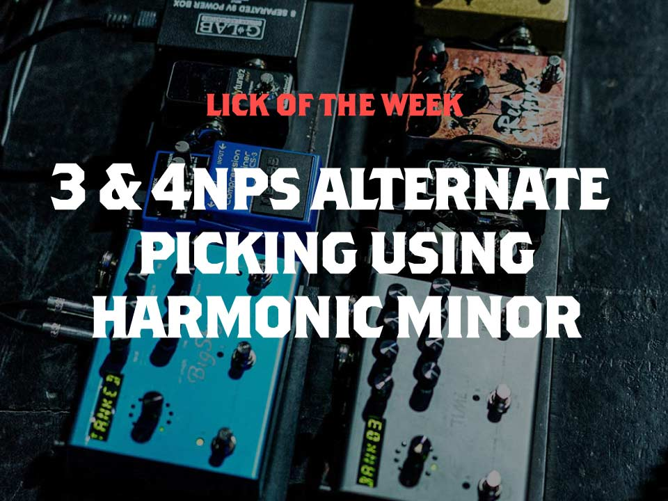 Alternate Picking Lick in The Key of B Harmonic Minor